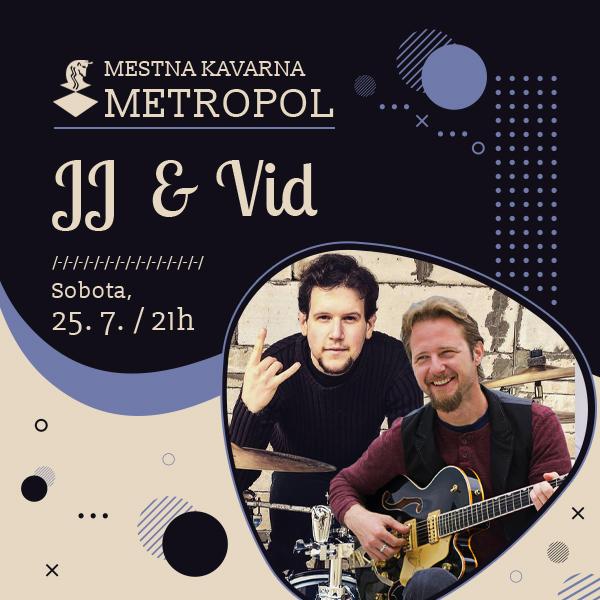 JJ & Vid