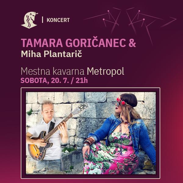 Tamara Goričanec in Miha Plantarič