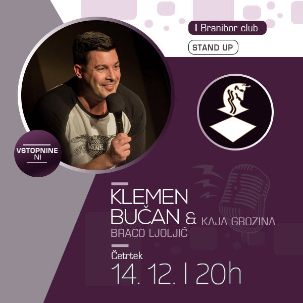 Stand up - Klemen Bučan z gostoma