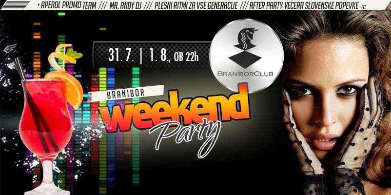 branibor weekend party